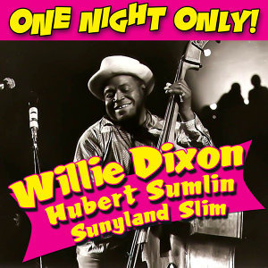 Willie Dixon, Hubert Sumlin, & Sunnyland Slim 歌手頭像