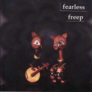 The Fearless Freep