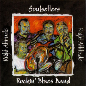 Soulsetters Rockin' Blues Band, The