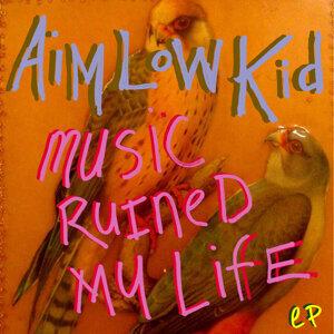Aim Low Kid 歌手頭像