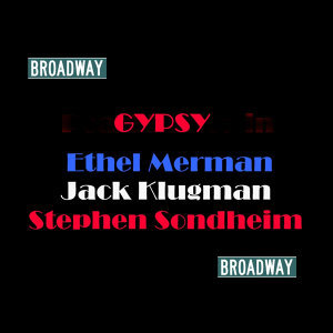 Ethel Merman, Jack Klugman & Stephen Sondheim 歌手頭像