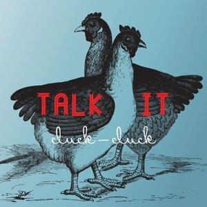Talk It 歌手頭像