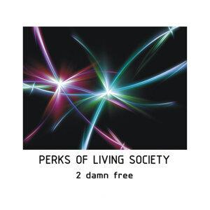 Perks of Living Society