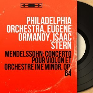 Philadelphia Orchestra, Eugene Ormandy, Isaac Stern 歌手頭像