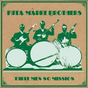 Puta Madre Brothers 歌手頭像