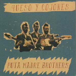 Puta Madre Brothers
