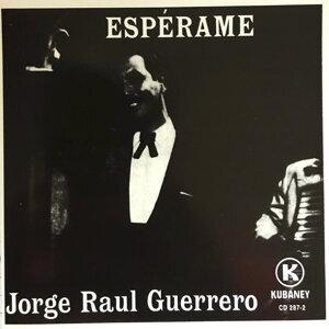 Jorge Raul Guerrero 歌手頭像