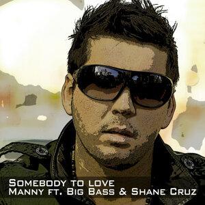 Manny ft. Big Bass and Shane Cruz 歌手頭像