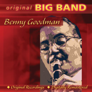Members of the Original Benny Goodman Orchestra 歌手頭像