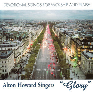 Alton Howard Singers - Glory