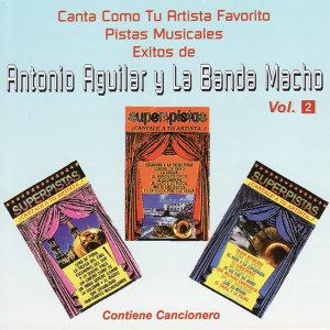 Antonio Aguilar y La Banda Macho 歌手頭像