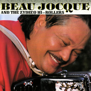 Beau Jocque & The Zydeco Hi-Rollers 歌手頭像