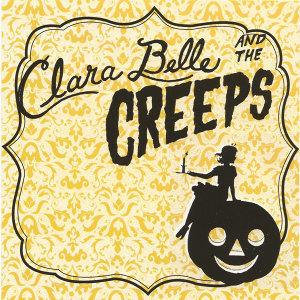 Clara Belle and the Creeps 歌手頭像