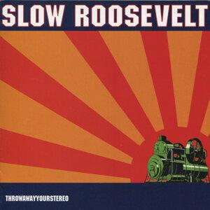 Slow Roosevelt 歌手頭像