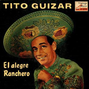 """Tito Guizar """"El Alegre Ranchero"""" 歌手頭像"""