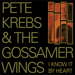 Pete Krebs and the Gossamer Wings