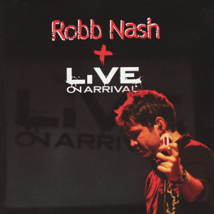 Robb Nash and Live On Arrival 歌手頭像