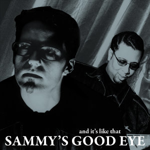 Sammy's Good Eye