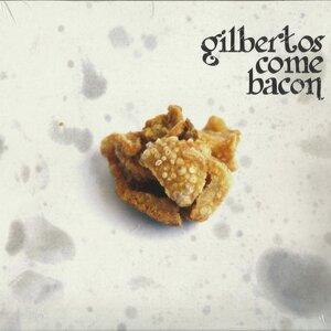 Gilbertos Come Bacon 歌手頭像