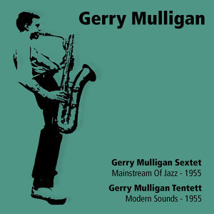 Gerry Mulligan & His Tentette 歌手頭像