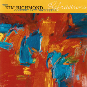 The Kim Richmond Concert Jazz Orchestra