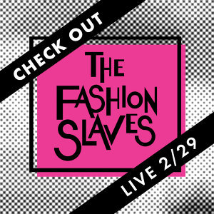 The Fashion Slaves 歌手頭像