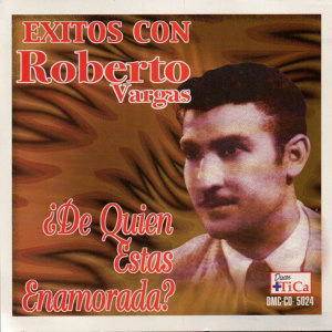 Roberto Vargas 歌手頭像