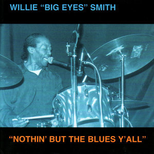 Willie Big Eyes Smith 歌手頭像