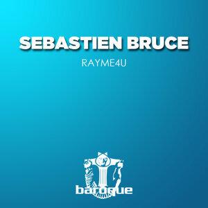 Sebastien Bruce 歌手頭像