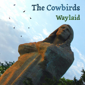 The Cowbirds