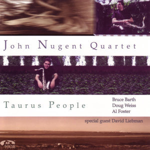 John Nugent Quartet With Special Guest David Liebman 歌手頭像