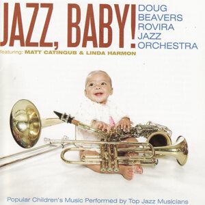 Doug Beavers Rovira Jazz Orchestra 歌手頭像