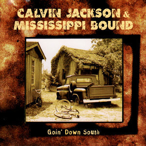 Calvin Jackson and Mississippi Bound 歌手頭像