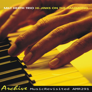 Milt Herth Trio 歌手頭像