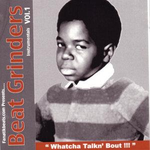 Beat Grinders