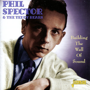 Phil Spector & The Teddy Bears 歌手頭像