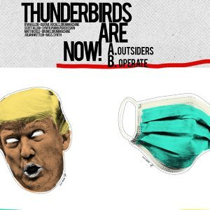 Thunderbirds Are Now!