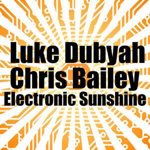Luke Dubyah, Chris Bailey