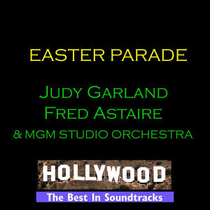 Fred Astaire, Judy Garland & MGM Studio Orchestra 歌手頭像