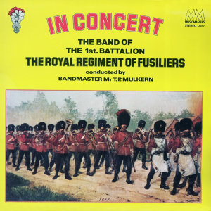 The Band of the 1st Battalion The Royal Regiment of Fusiliers 歌手頭像