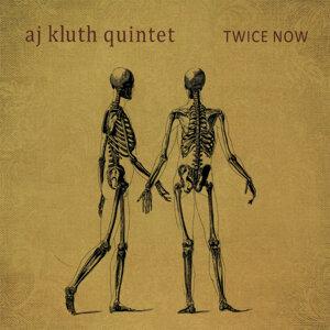 AJ Kluth Quintet