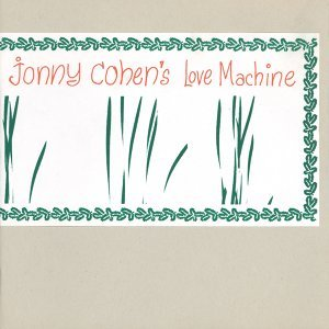 Jonny Cohen's Love Machine