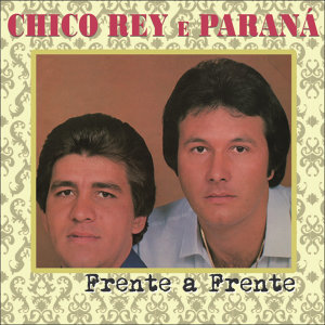 Chico Rey e Paraná 歌手頭像