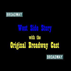 West Side Story Original Broadway Cast 歌手頭像