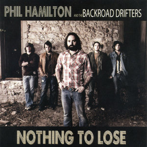 Phil Hamilton and the Backroad Drifters 歌手頭像
