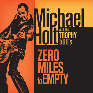 Michael Holt & the Trophy 500s 歌手頭像