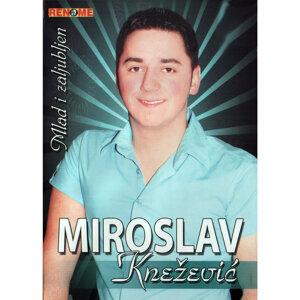 Miroslav Knezevic 歌手頭像