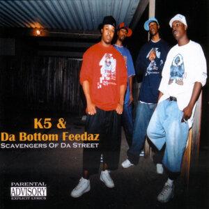 K5 & Da Bottom Feedaz 歌手頭像