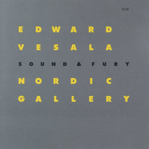 Edward Vesala,Sound & Fury 歌手頭像