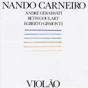 Nando Carneiro,Beth Goulart,Egberto Gismonti,André Geraissati 歌手頭像